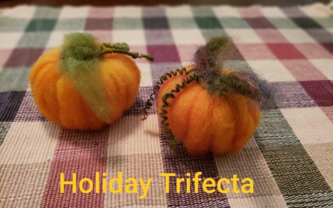 Holiday Trifecta